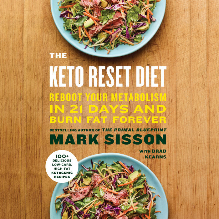 The keto reset diet by mark sisson brad kearns penguin random cover9780525524861 malvernweather Image collections
