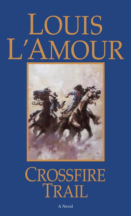 Crossfire Trail book cover