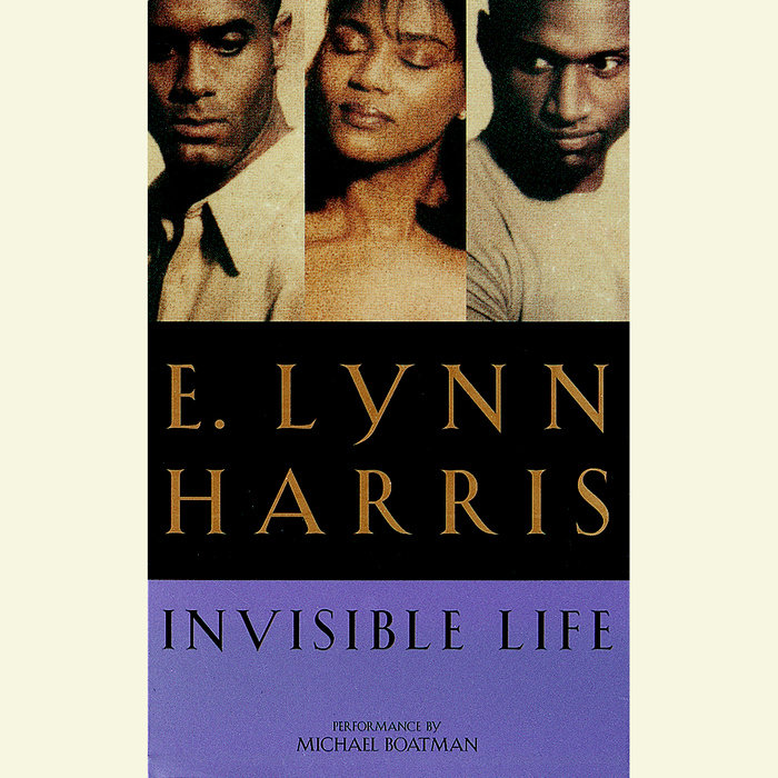 E LYNN HARRIS INVISIBLE LIFE PDF