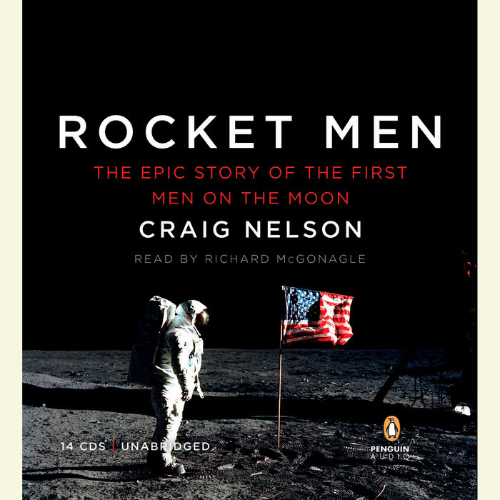 The Epic Story of the First Men on the Moon - Craig Nelson