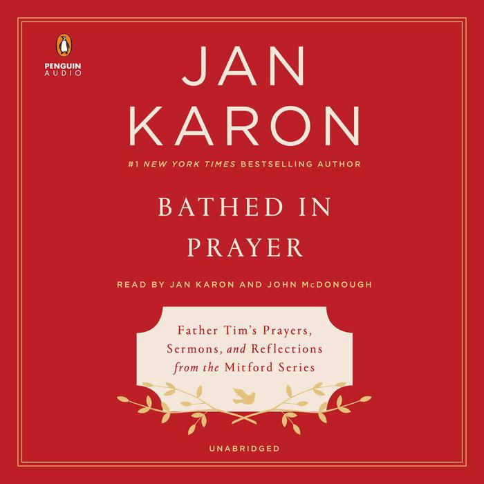 bathed in prayer by jan karon penguin random house audio