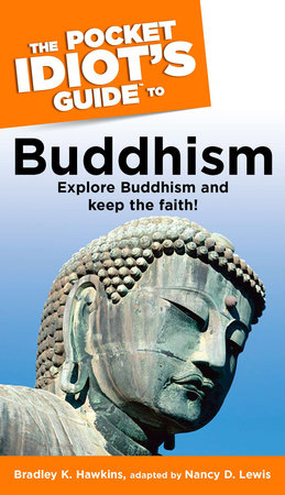 The Pocket Idiot's Guide to Buddhism