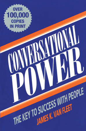 Conversational Power by James K. Van Fleet