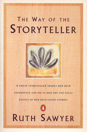 The Way of the Storyteller by Ruth Sawyer