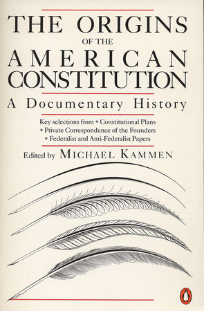 The Origins of the American Constitution by