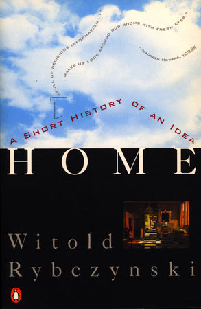 Home by Witold Rybczynski
