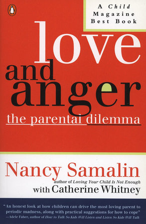 Love and Anger by Nancy Samalin and Catherine Whitney