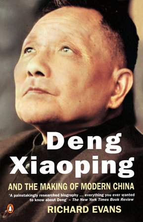 Deng Xiaoping and the Making of Modern China