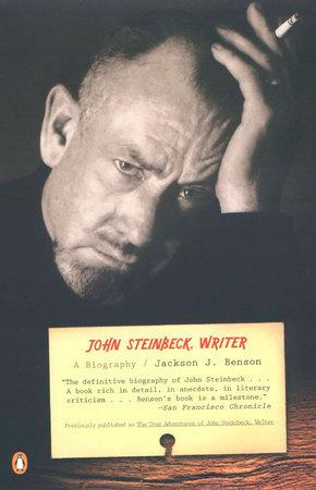 John Steinbeck, Writer by Jackson J. Benson