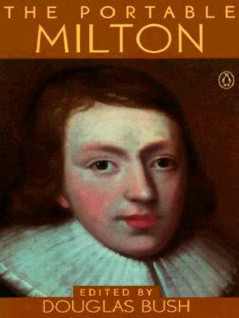 The Portable Milton by John Milton