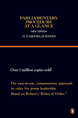 Parliamentary Procedure at a Glance by O. Garfield Jones