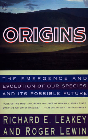 Origins by Richard Leakey and Roger Lewin