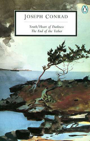 Youth; Heart of Darkness; The End of the Tether by Joseph Conrad