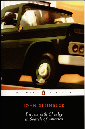 Travels with Charley in Search of America by John Steinbeck