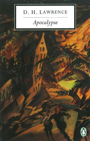 Apocalypse by D. H. Lawrence