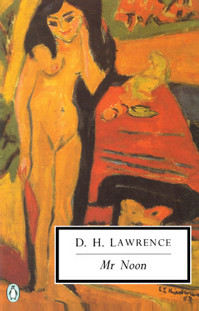 Mr. Noon by D. H. Lawrence