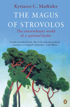 The Magus of Strovolos by Kyriacos C. Markides