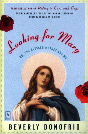Looking for Mary by Beverly Donofrio
