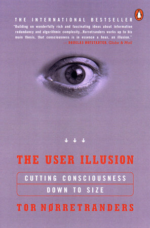 SE The User Illusion by Tor Norretranders