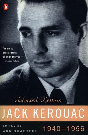 Jack Kerouac: Selected Letters by Jack Kerouac