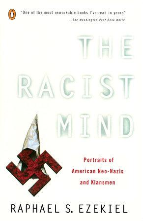 The Racist Mind by Raphael S. Ezekiel
