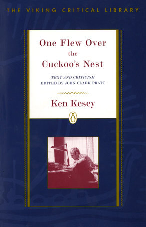 the hero in the novel one flew over the cuckoos nest by ken kesey Free essay: laughter as therapy in one flew over the cuckoo's nest by ken kesey laughter is a therapeutic form in the novel one flew over the cuckoo's nest.