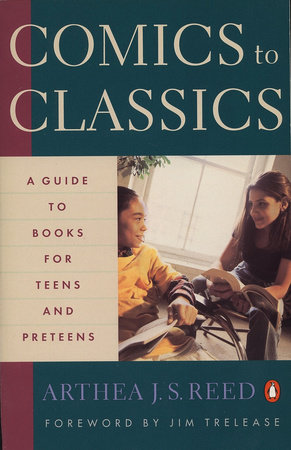 Comics to Classics by Arthea J. S. Reed