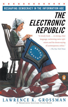 Electronic Republic by Lawrence K. Grossman