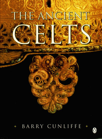 The Ancient Celts by Barry Cunliffe
