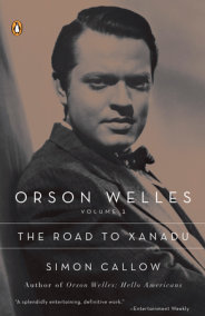 Orson Welles, Volume 1: The Road to Xanadu