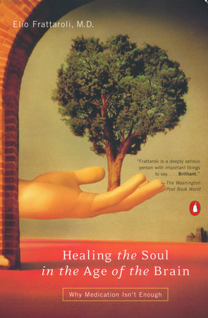 Healing the Soul in the Age of the Brain