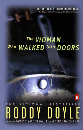 The Woman Who Walked Into Doors by Roddy Doyle