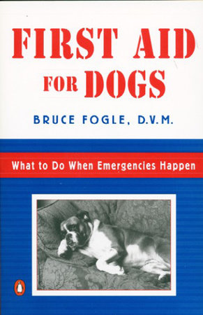 First Aid for Dogs by Bruce Fogle