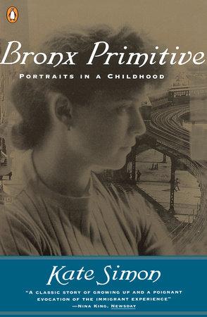Bronx Primitive by Kate Simon