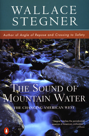 Sound Mountain Water by Wallace Stegner