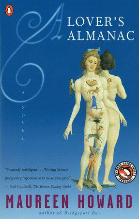 A Lover's Almanac by Maureen Howard
