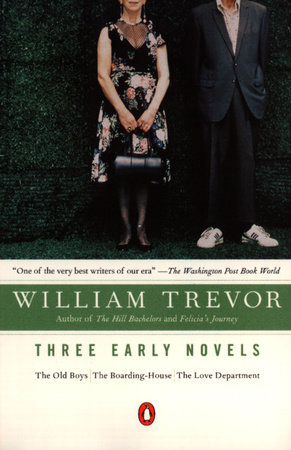 Three Early Novels by William Trevor