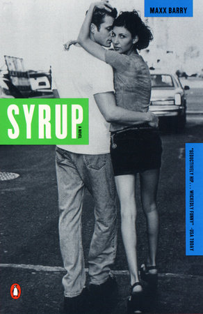 Syrup by Max Barry