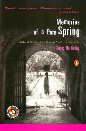 Memories of a Pure Spring by Duong Thu Huong and Nina McPherson