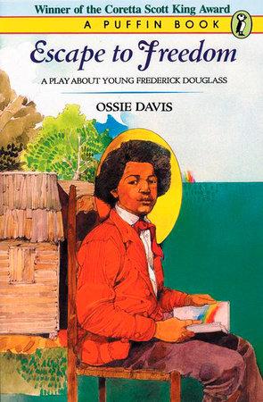 Escape To Freedom by Ossie Davis