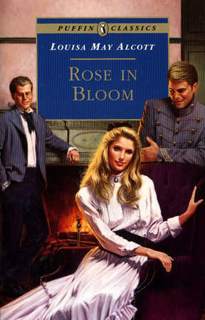 Rose in Bloom by Louisa May Alcott
