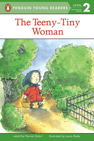 The Teeny Tiny Woman by Harriet Ziefert