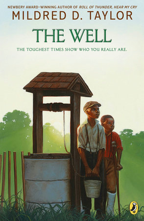The Well by Mildred D. Taylor