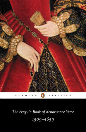 The Penguin Book of Renaissance Verse by Various