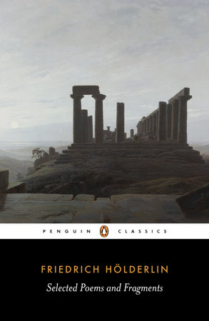 Selected Poems and Fragments by Friedrich Holderlin