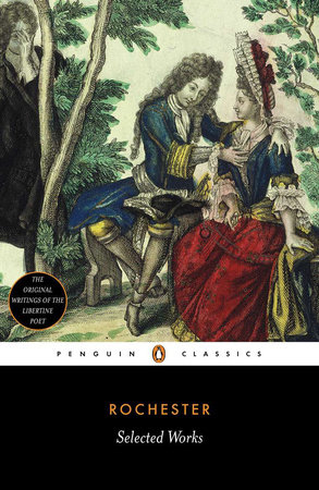 Selected Works (Earl of Rochester) by John Wilmot