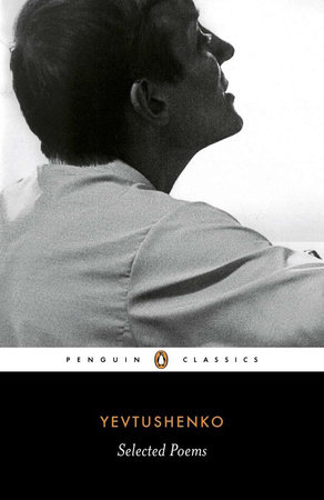 Selected Poems by Yevgeny Yevtushenko