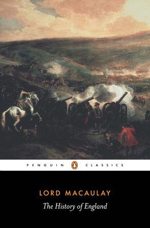 The History of England by Thomas Babington Macaulay