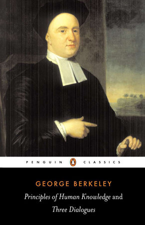 Principles of Human Knowledge and Three Dialogues Between Hylas and Phil by George Berkeley