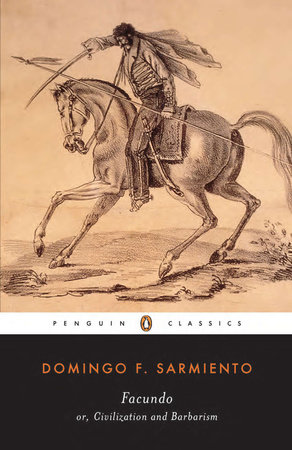 Facundo by Domingo F. Sarmiento